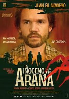 """""""La inocencia de la araña"""", con Juan Gil Navarro, encabeza los estrenos de la pantalla grande"""