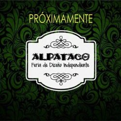 "2° Feria de Diseño Independiente ""ALPATACO"""