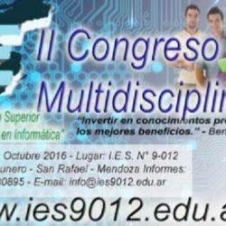 "II congreso multidisciplinario I.E.S. N° 9-012 ""San Rafael en Informática"""