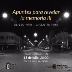 """""""Apuntes para revelar la memoria III"""" muestra fotográfica de Eliseo Miri"""