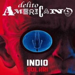 """Escenas del delito americano"" un libro del Indio Solari"