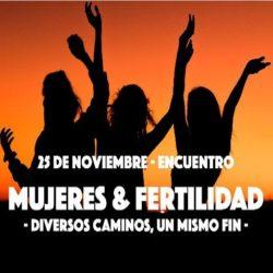 """1er Encuentro """"Mujeres y Fertilidad"""""""