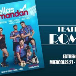 """Teatro: comienza la temporada con el debut de """"Ellas Mandan"""""""