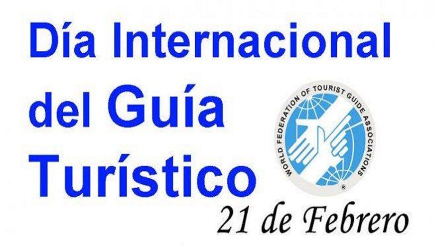 21 de Febrero: Día Internacional del Guía de Turismo